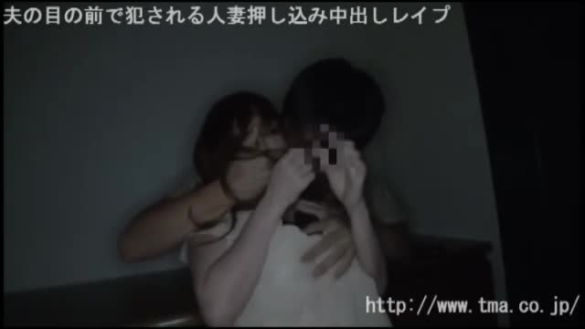 【熟女・人妻動画】人妻の中出しH無料動画。【エロ動画】夫の目の前で犯される人妻押し込み中出しレ○プ